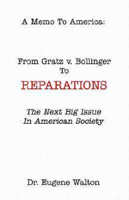 From Gratz V. Bollinger to Reparations Eugene Walton