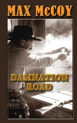 Damnation Road  by  Max McCoy