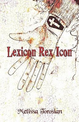 Lexicon Rex Icon Melissa Torosian