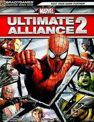 Marvel: Ultimate Alliance 2 Signature Series Strategy Guide BradyGames