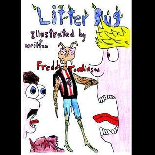 Litter Bug  by  Tomlinson Freddie Tomlinson