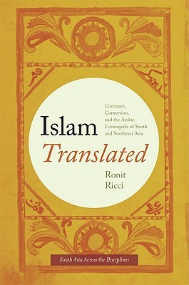 Translation in Asia: Theories, Practices, Histories Ronit Ricci