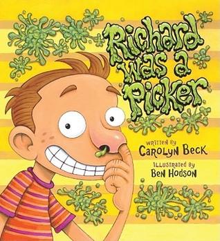 Richard Was a Picker  by  Ben     Hodson
