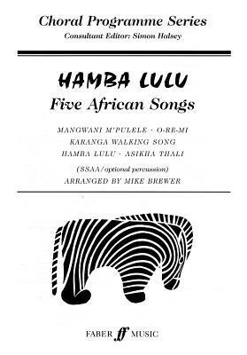 Hamba Lulu: SSAA Opart. Percussion (Choral Programme Series) Mike Brewer
