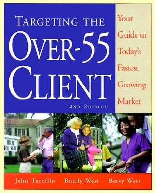 Targeting the over 55 Client Buddy West