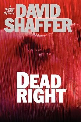 Dead Right David Shaffer