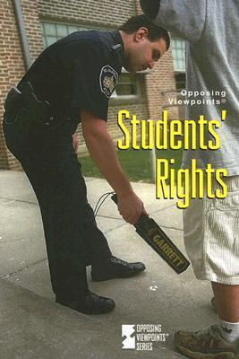 Students Rights: Opposing Viewpoints Jamuna Carroll
