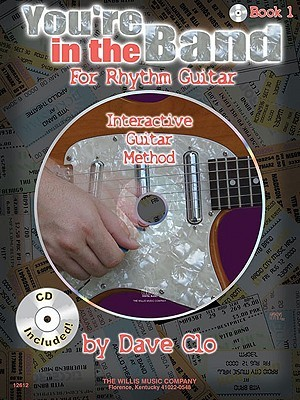 Youre in the Band, Book 2: Interactive Guitar Method [With CD] Dave Clo