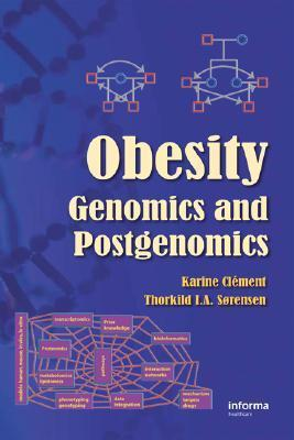 Obesity: Genomics and Postgenomics Karine Clément