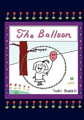 The Balloon  by  Toshi Okada