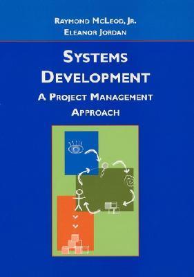Systems Development: A Project Management Approach Raymond McLeod Jr.