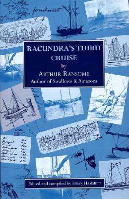 Racundras Third Cruise: Protection Against Noise Arthur Ransome