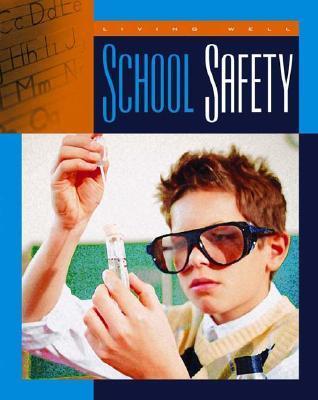 School Safety  by  Lucia Raatma