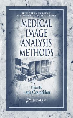 Applied Medical Image Analysis Methods (Electrical Engineering & Applied Signal Processing Series)  by  Lena Costaridou