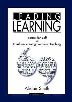 Leading Learning  by  Alistair Smith