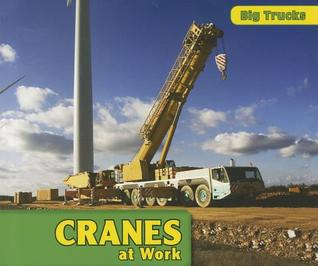 Cranes at Work  by  D.R. Addison