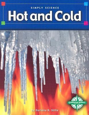 Hot and Cold  by  Darlene R. Stille