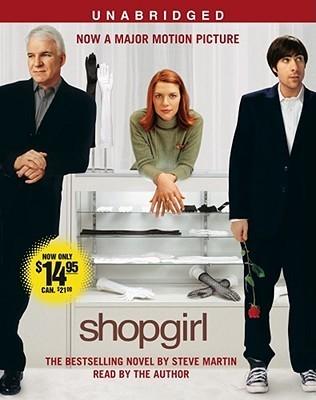 Shopgirl Movie Tie-In Steve Martin