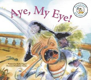Aye, My Eye! Nadia Higgins