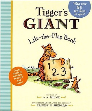 Tiggers Giant Lift the Flap  by  A.A. Milne