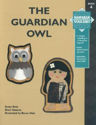 Hawaiian Values: The Guardian Owl Bruce Hale