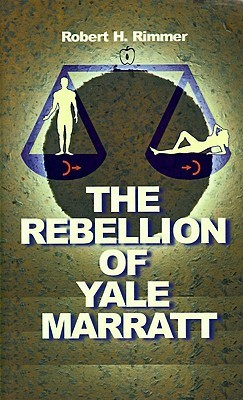 The Rebellion of Yale Marrat Robert H. Rimmer