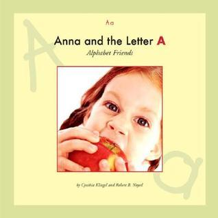 Anna and the Letter A  by  Cynthia Amoroso