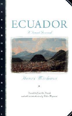 Ecuador: A Travel Journal  by  Henri Michaux