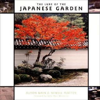 The Lure of the Japanese Garden Alison Main