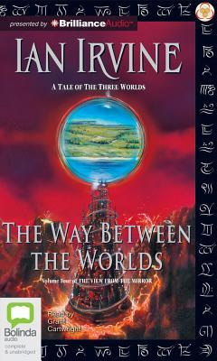 Way Between The Worlds, The  by  Ian Irvine