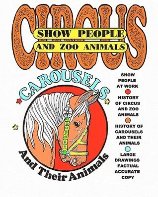 Circus Show People and Zoo Animals: Circus Show People and Zoo Animals Art Maynor
