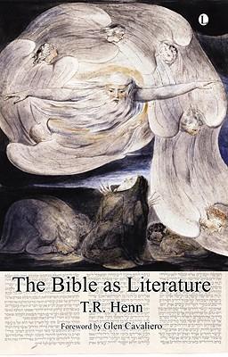 Bible as Literature  by  T. Henn