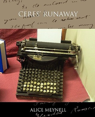 Ceres Runaway  by  Alice Meynell