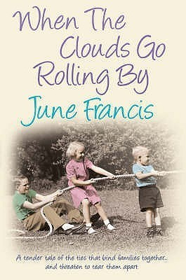 When The Clouds Go Rolling By  by  June Francis