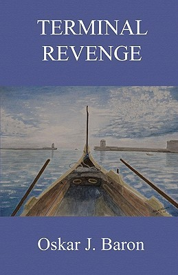 Terminal Revenge  by  Oskar J. Baron