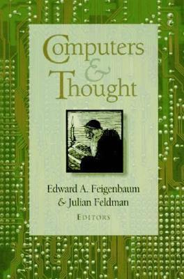 Computers and Thought Edward A. Feigenbaum