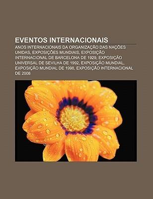 Eventos Internacionais: Anos Internacionais Da Organiza O Das Na Es Unidas, Exposi Es Mundiais, Exposi O Internacional de Barcelona de 1929 Source Wikipedia