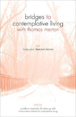 Living Your Deepest Desires  by  Jonathan Montaldo