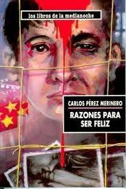 Razones Para Ser Feliz  by  Carlos Pérez Merinero