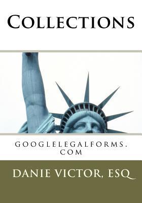 Collections: Googlelegalforms.com Danie Victor-Laguerre