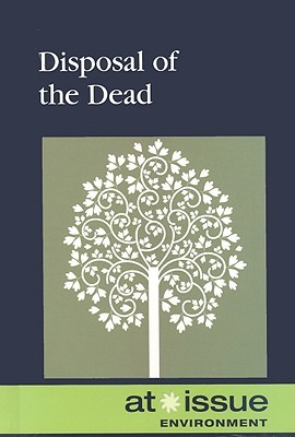 Disposal of the Dead  by  Diane Andrews Henningfield