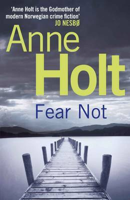 Fear Not (Vik & Stubø #4)  by  Anne Holt
