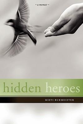 Hidden Heroes Misti Leiann Burmeister