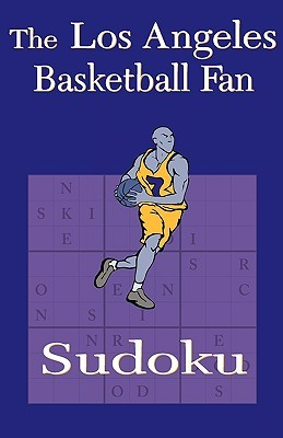 The Los Angeles Basketball Fan Sudoku  by  Don Korte