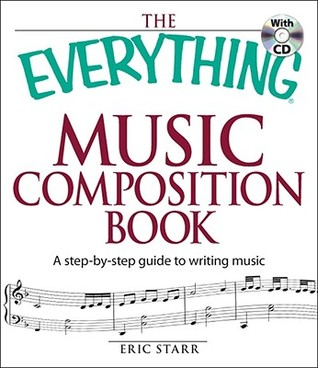 Everything Drums Book: From Tuning and Timing to Fills and Solos-All You Need to Keep the Beat Eric Starr