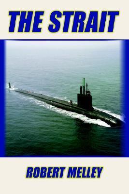 The Strait Robert Melley
