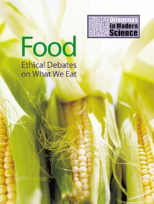 Food: Ethical Debates on What We Eat Jim Kerr
