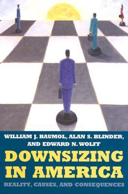 Downsizing in America: Reality, Causes, and Consequences Julian N. May