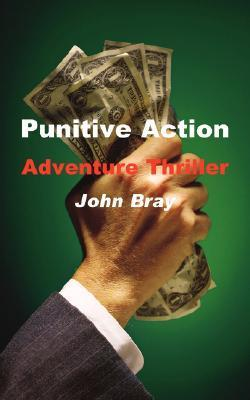 Punitive Action  by  John Bray