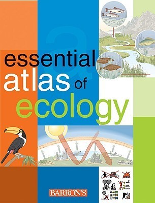 Essential Atlas of Ecology  by  Barrons Educational Series